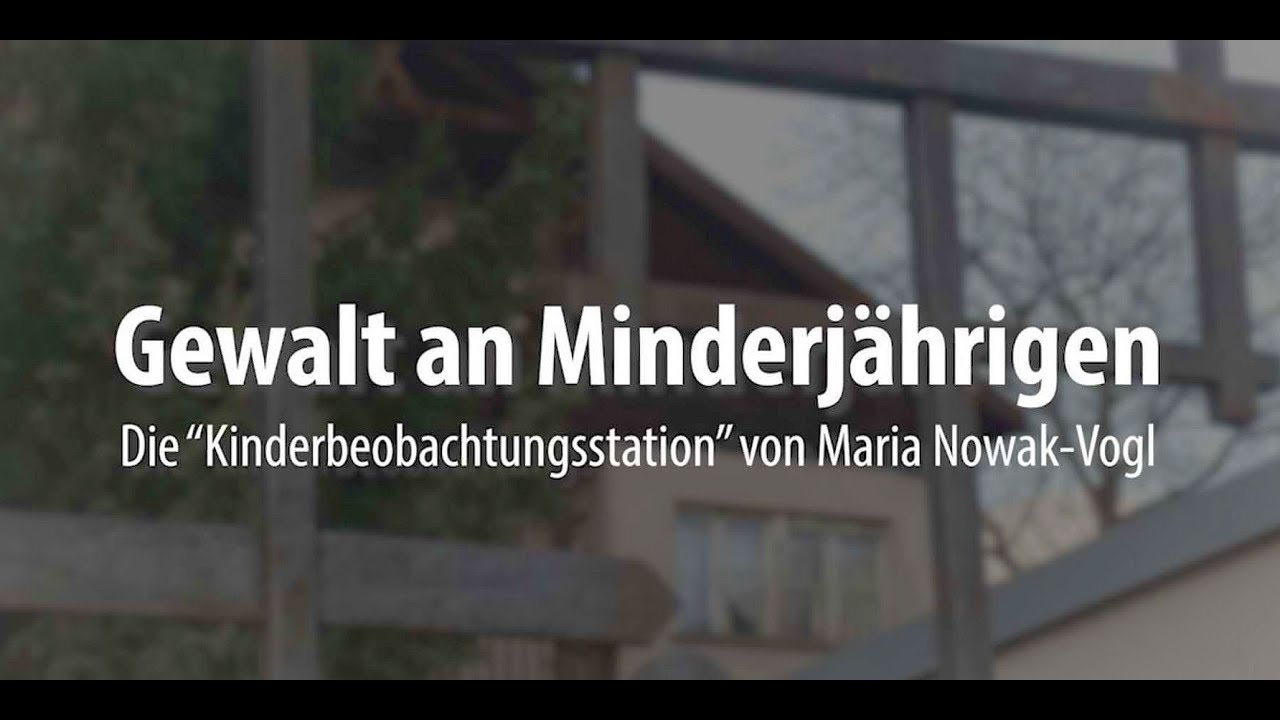 Geschichte der Gewalt in der Kinderpsychiatrie: Nowak-Vogl. RAI-Bericht 2018